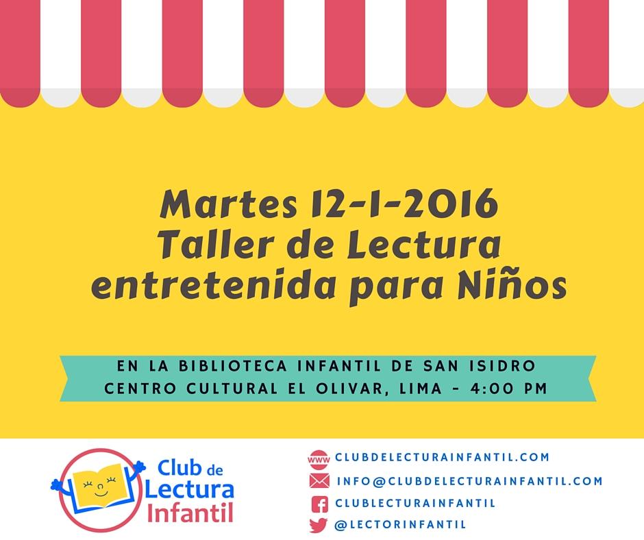 Lectura Entretenida para Niños en la Biblioteca Infantil de San Isidro, Lima 12-1-2016
